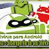 Antivirus  para Android ele  melhora o desempenho