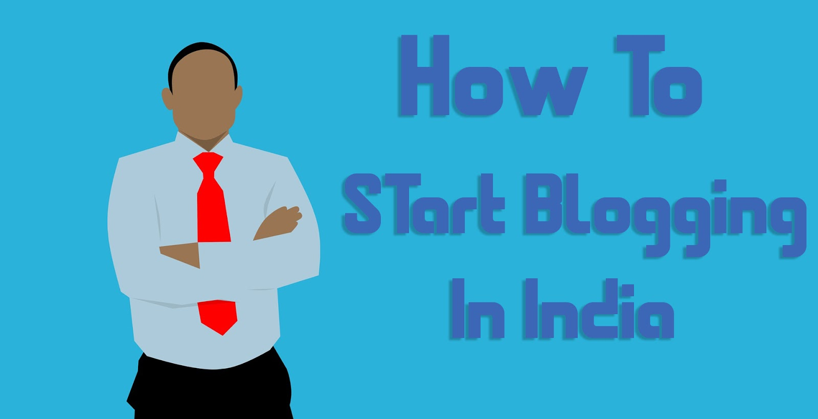 How to Start Blogging In India