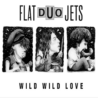 Flat Duo Jets' Wild Wild Love