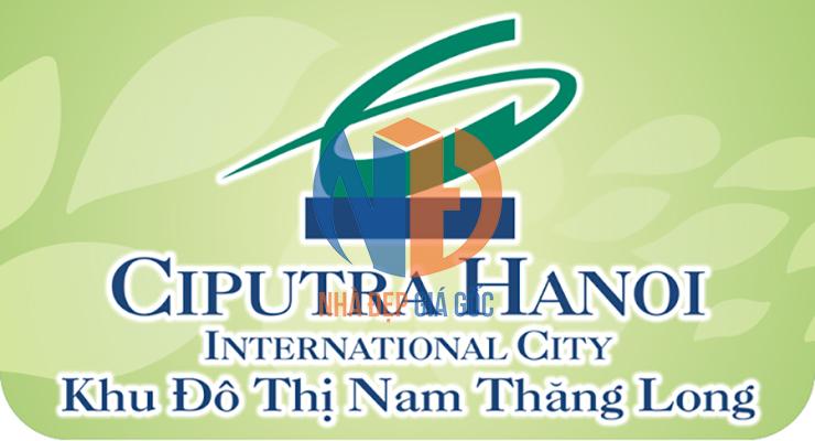 Tập đoàn Ciputra - Chủ đầu tư KĐT cao cấp Nam Thăng Long