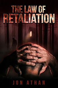 The Law of Retaliation by Jon Athan