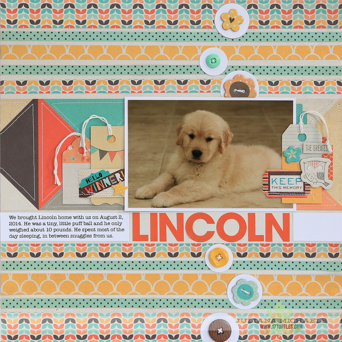 Lincoln Puppy Scrapbook Page by Juliana Michaels featuring Fancy Pants True Friend collection