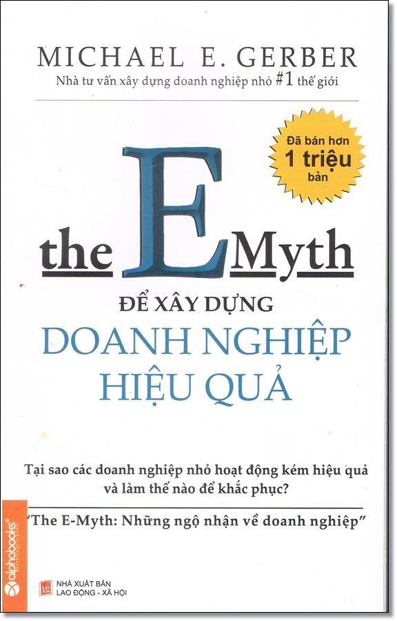 The Emyth Revisited- Để xây dựng doanh nghiệp hiệu quả