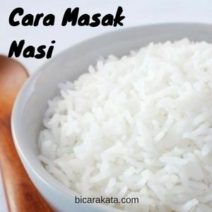 Cara Masak Nasi Menggunakan Dapur Gas