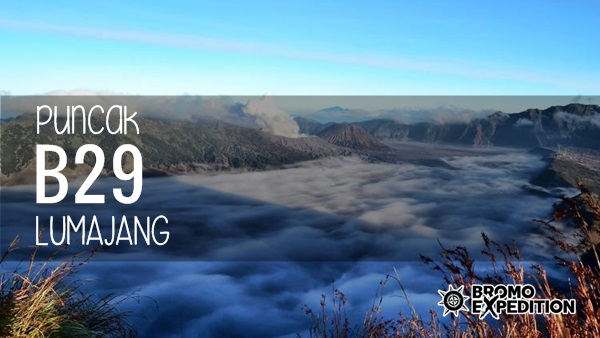 puncak B29 Lumajang - bromo expedition