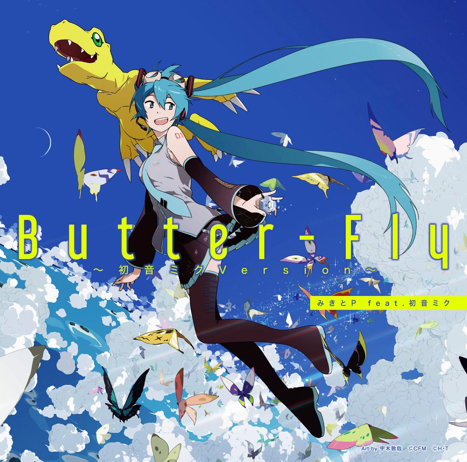 Butter-Fly~初音ミクVersion~/みきとP feat.初音ミク [2020.09.02+MP3+RAR]