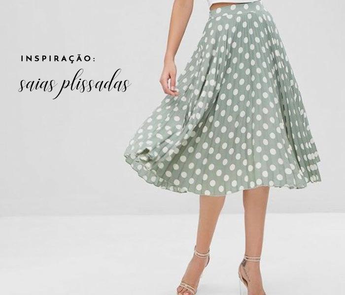 Post inspiração com saias plissadas lindas e ideais para a primavera/verão