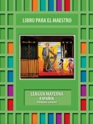 Lengua Materna Español Libro para el maestro Primer grado 2018-2019