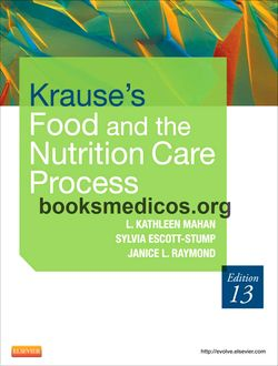 Krause S Food And Nutrition Care Process Th Edition