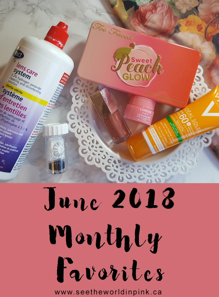 June 2018 - Monthly Favorites!