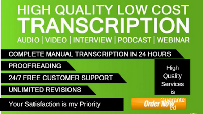 Get a high quality transcription of you audio or video files at affordable rate today