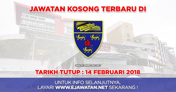 jawatan kosong Pusat Perubatan Universiti Malaya (PPUM) 2018