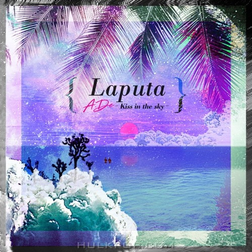 A.DE – Laputa (Kiss In The Sky) – Single
