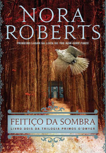 Feitiço da Sombra Nora Roberts