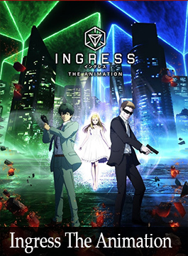 Descargar Ingress The Animation [01/12][Mega][HD]
