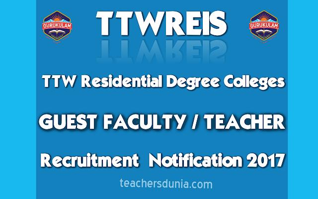 TTWRDC-TTWREIS-Guest-faculty-2017-18-Recruitment-Notification