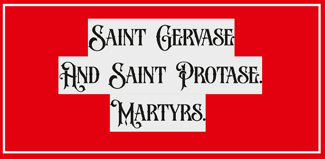 Zephyrinus: Saint Gervase And Saint Protase  Martyrs  Feast