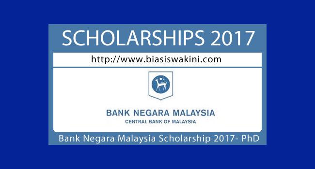 Bank Negara Malaysia Scholarship 2017-PhD