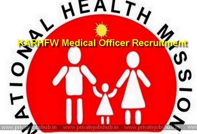 KARHFW Medical Officer Recruitment