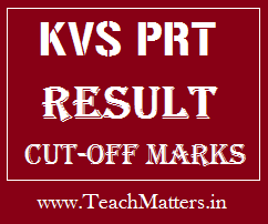image : KVS PRT Result & Cut-off marks @ TeachMatters