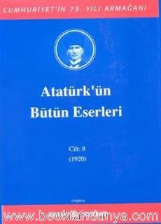 Atatürk'ün Bütün Eserleri - 8 (1920)