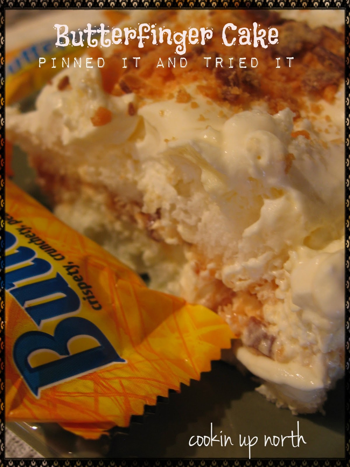 Cookin Up North Butterfinger Dessert Pinned It And Tried It