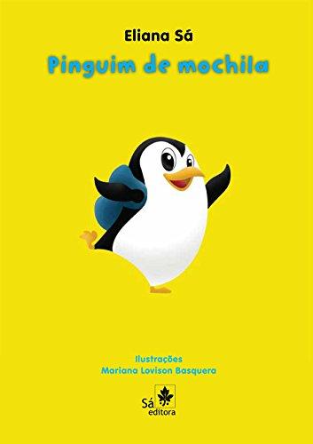 Pinguim de mochila Eliana Sá