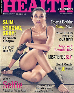 Parineeti Chopra displayes her fitness on Health and Nutritions magazine May 2016 issue Cover Page