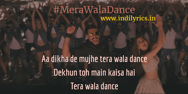 Mera Wala Dance | Simmba | Neha Kakkar & Nakash Aziz | Full Song Lyrics with English Translation and Real Meaning