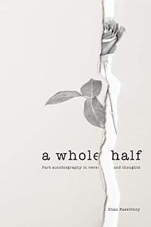 A Whole Half by Shan Fazelbhoy