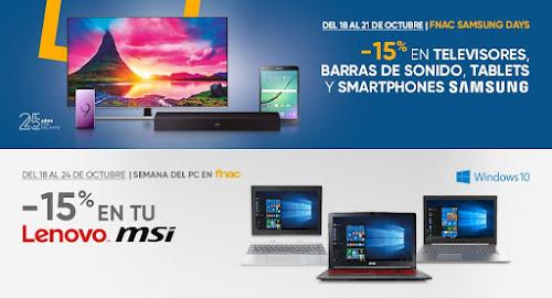 Top 5 ofertas promociones Samsung Days y -15% en tu MSI y Lenovo de Fnac