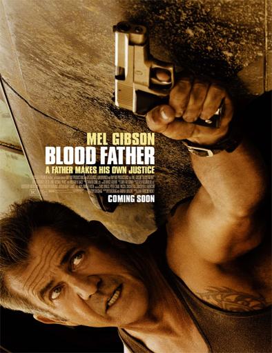 Ver Sangre de mi sangre (Blood Father) (2016) Online