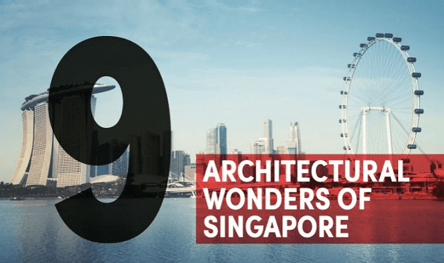 9 Architectural Wonders of Singapore