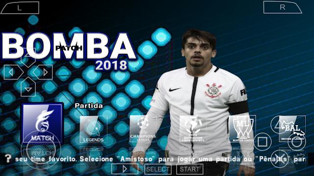 NOVO!! BOMBA PATCH 2018 LITE 700MB BRASILEIRÃO e EUROPEU ATUALIZADO PARA PPSSPP/PSP/PC/ANDROID