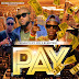 Charlito – Pay ft Jay Burntinz Ypa