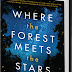 Review: Where the Forest Meets the Stars by Glendy Vanderah