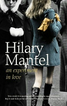 An Experiment in Love by Hilary Mantel book cover