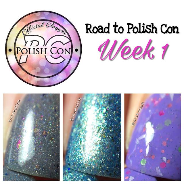 Road to Polish Con - Week 1 - McPolish