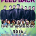 FEED BACK LIVE IN WATAREKA 2016