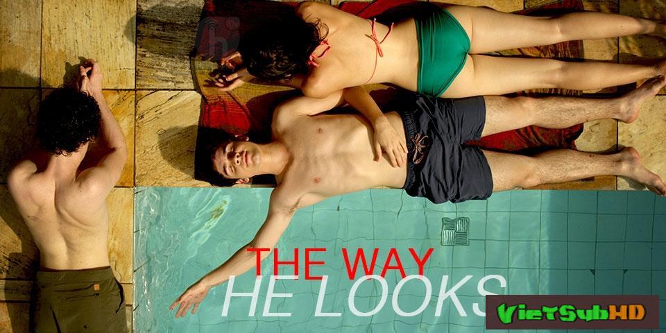 Phim Hôm Nay Tôi Muốn Là Chính Mình VietSub HD | The Way He Looks aka Hoje Eu Quero Voltar Sozinho 2014