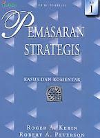 AJIBAYUSTORE  Judul Buku : Pemasaran Strategis Edisi Kesebelas Jilid 1 – Kasus Dan Komentar
