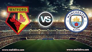 مشاهدة مباراة مانشستر سيتي وواتفورد Manchester city Vs Watford بث مباشر بتاريخ 02-01-2018 الدوري الانجليزي