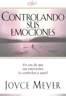 LIBRO CONTROLANDO SUS EMOCIONES POR JOYCE MEYER