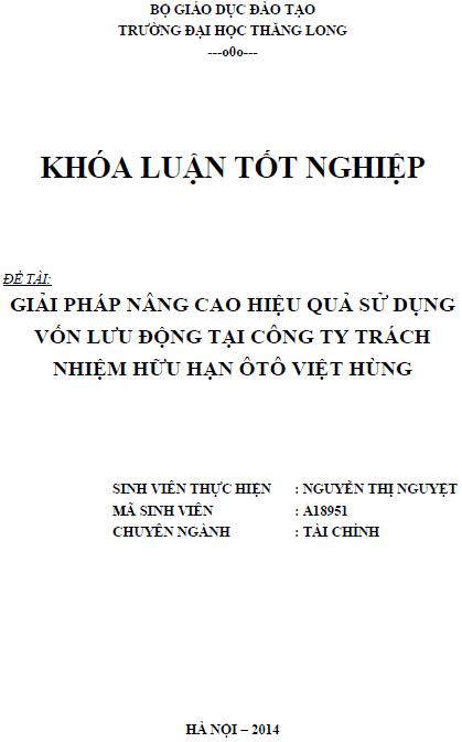 Giải pháp nâng cao hiệu quả sử dụng vốn lưu động tại Công ty TNHH ô tô Việt Hùng