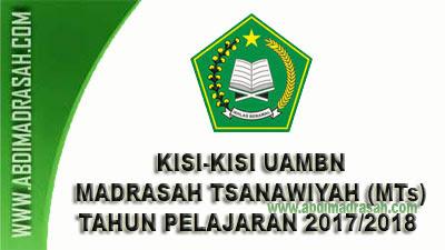 Kisi-Kisi UAMBN Tahun Pelajaran 2017/2018 Jenjang Madrasah Tsanawiyah (MTs)