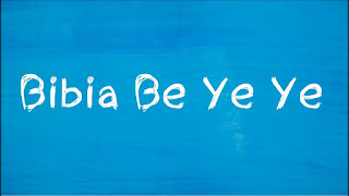 Bibia Be Ye Ye Lyrics Ed Sheeran Lyrics