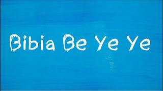 Bibia Be Ye Ye Lyrics Ed Sheeran Lyrics
