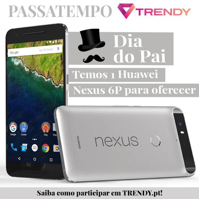 https://trendy.pt/2016/03/02/dia-do-pai-temos-um-huawei-nexus-6p-para-oferecer/
