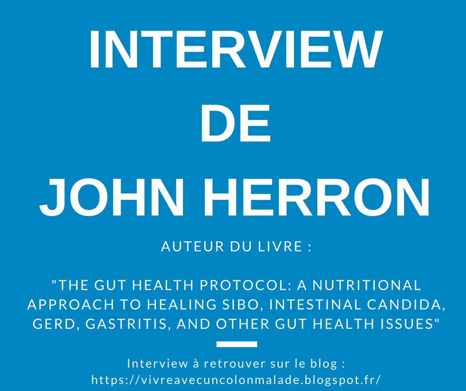 """Interview : John Herron, auteur du livre """"The Gut Health Protocol"""" (version en français)"""