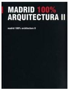 Presentado del libro 'Madrid 100% Arquitectura II' del COAM con referencia a edificios municipales